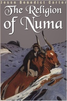 The Religion of Numa - Jesse Benedict Carter