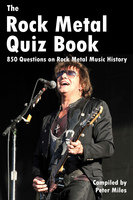 The Rock Metal Quiz Book - Peter Miles