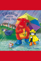Tiberius and the Rainy Day - Keith Harvey