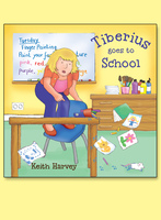 Tiberius Goes to School - Keith Harvey