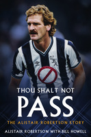 Thou Shalt Not Pass - Alistair Robertson, Bill Howell