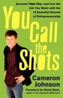 You Call the Shots - John David Mann, Cameron Johnson