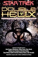 Double Helix Omnibus - Peter David, Christie Golden, Dean Wesley Smith, Michael Jan Friedman, Diane Carey, Esther Friesner, Kristine Kathryn Rusch, John Gregory Betancourt