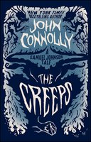 The Creeps - John Connolly