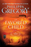 The Favored Child - Philippa Gregory