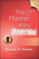 The New Master Key System - Charles F. Haanel