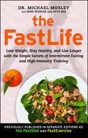 The FastLife - Dr. Michael Mosley,Mimi Spencer