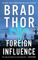 Foreign Influence - Brad Thor