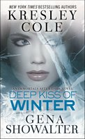 Deep Kiss of Winter - Gena Showalter,Kresley Cole