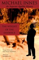 The Weight Of The Evidence - Michael Innes