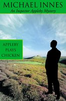Appleby Plays Chicken - Michael Innes