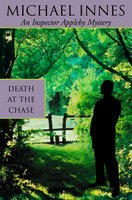 Death At The Chase - Michael Innes