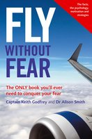 Fly Without Fear - Keith Godfrey