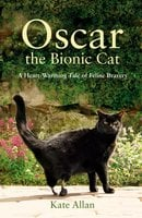 Oscar: The Bionic Cat - Kate Allan