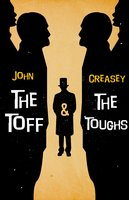The Toff And The Toughs - John Creasey