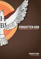Forgotten God - Francis Chan