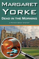 Dead In The Morning - Margaret Yorke