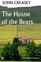 The House Of The Bears - John Creasey