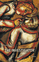 The Investigator - Margarita Khemlin