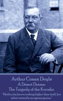 A Desert Drama: The Tragedy of the Korosko - Arthur Conan Doyle