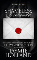 Shameless Surrender - Jaymie Holland