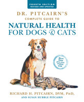 Dr. Pitcairn's Complete Guide to Natural Health for Dogs & Cats - Richard Pitcairn,Susan Pitcairn
