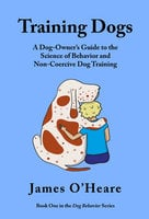 Training Dogs - James O'Heare