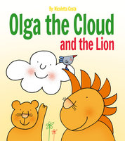 Olga the Cloud and the Lion - Nicoletta Costa