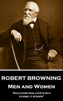 Men and Women - Robert Browning