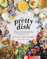 The Pretty Dish - Jessica Merchant