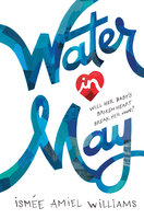 Water in May - Ismee Williams