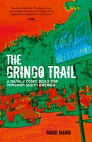 The Gringo Trail - Mark Mann