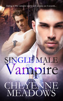Single Male Vampire - Cheyenne Meadows