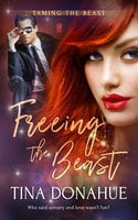 Freeing the Beast - Tina Donahue