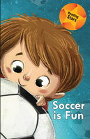 Soccer is Fun - Calee M. Lee