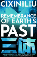 Remembrance of Earth's Past - Cixin Liu