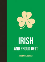 Irish and Proud of It - Eileen Fitzgerald
