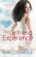 The Girlfriend Experience - Nan Comargue