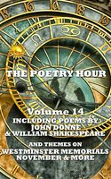 The Poetry Hour - Volume 14 - Jane Austen,William Shakespeare,John Donne