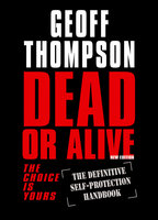 Dead or Alive - Geoff Thompson