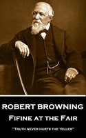 Fifine at the Fair - Robert Browning