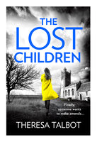 The Lost Children - Theresa Talbot