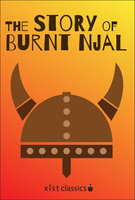 The Story of Burnt Njal (Njal's Saga) - Unknown Icelanders