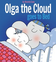 Olga the Cloud goes to Bed - Nicoletta Costa