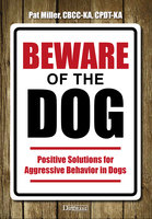 Beware Of The Dog - Pat Miller