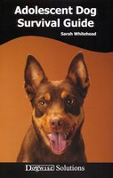 ADOLESCENT DOG SURVIVAL GUIDE - Sarah Whitehead