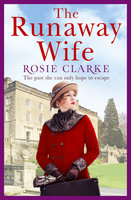The Runaway Wife - Rosie Clarke