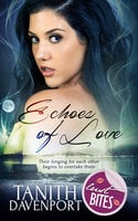 Echoes of Love - Tanith Davenport