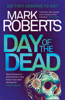 Day of the Dead - Mark Roberts
