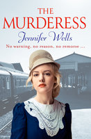 The Murderess - Jennifer Wells
